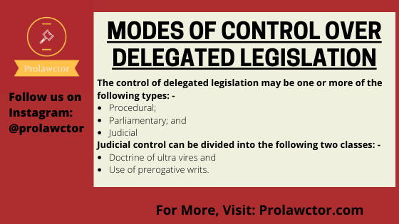 Modes of control over delegated legislation: Administrative Law Notes- Prolawctor