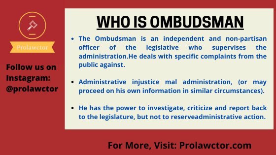 Who is Ombudsman: Admin Law Notes- Prolawctor