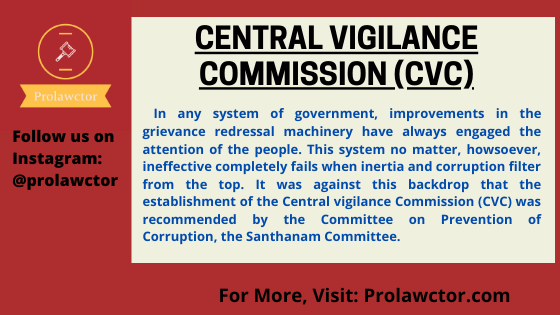 Central Vigilance Commission (CVC):Admin Law Notes- Prolawctor