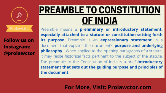 Heart and Soul of the Constitution: Preamble of Indian Constitution