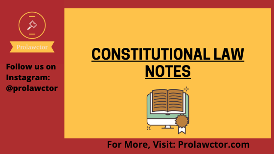 Nature Of Various Constitutions In The World- Prolawctor