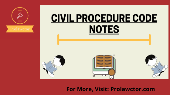 Order VI Rule I: Pleading is a plaint or written statement: CPC Notes- Prolawctor