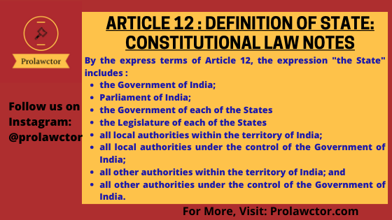Article 12 : Definition Of State: Constitution Law Notes- Prolawctor