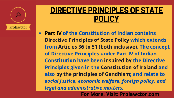 Directive Principles Of State Policy: Constitutional Law Notes- Prolawctor