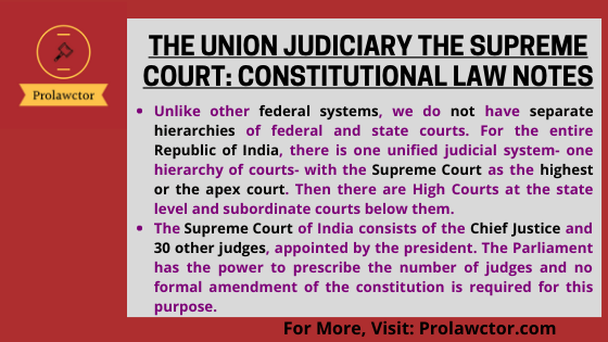 The Union Judiciary The Supreme Court: Constitutional Law Notes- Prolawctor