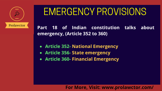 Emergency Provisions under Indian Constitutional Law