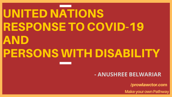 UNITED NATIONS RESPONSE TO COVID-19 AND PERSONS WITH DISABILITY- Prolawctor