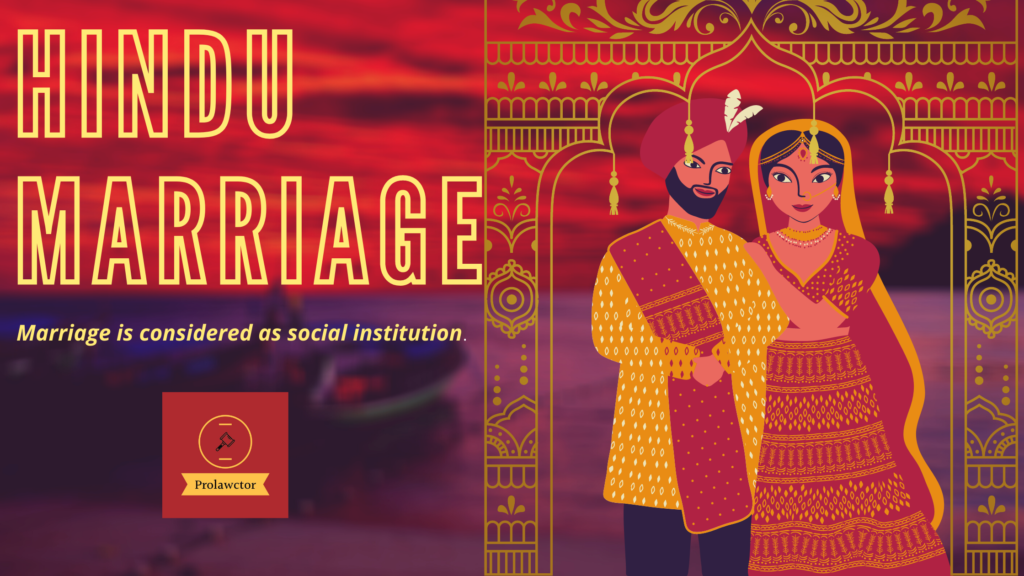 Introduction to Hindu Marriage- Free Notes- Prolawctor
