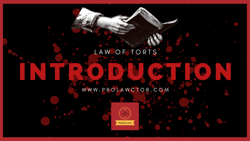 Introduction to Law of Torts
