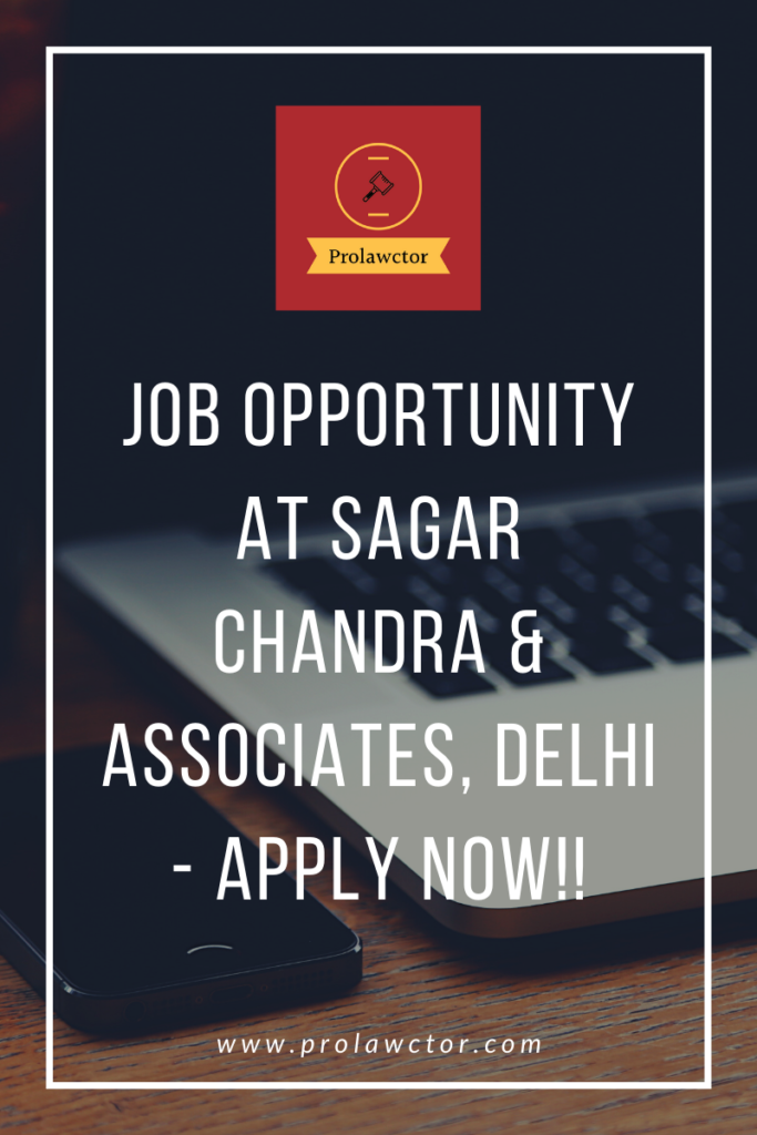 Job Opportunity: Sagar Chandra & Associates is a boutique Intellectual Property Law firm with the ability to address issues across India and Internationally. Founded in 2009, the Partners in the Firm have an experience of over 15 years each in the field of Intellectual Property Rights.