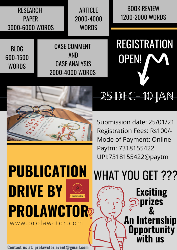 The Prolawctor Publication Drive is for the legal students (LLB, Integrated LLB, LLM students), legal researchers, and members