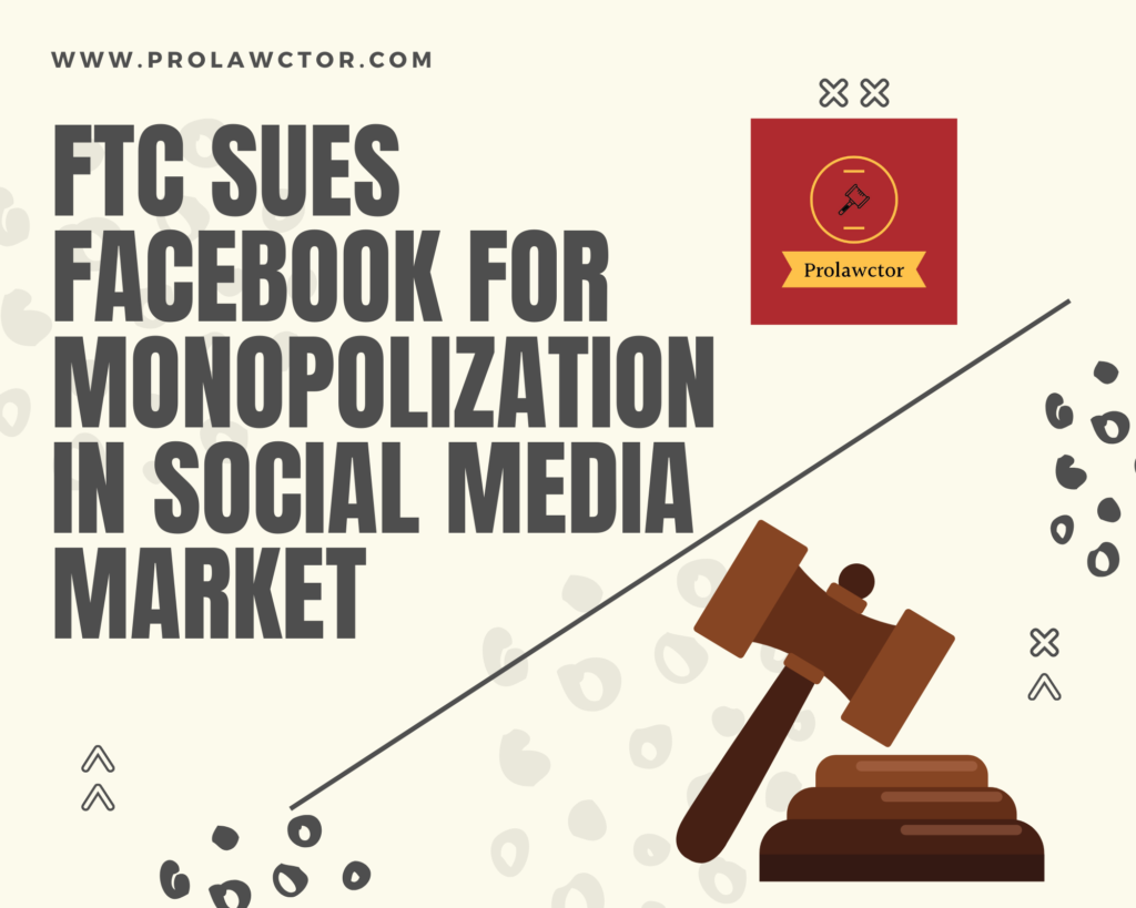 On December 9, 2020, The Federal Trade Commission filed an antitrust suit against Facebook for creating monopolization in the social media market.