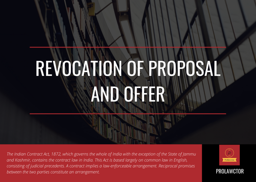 Revocation of Proposal and Offer- Prolawctor